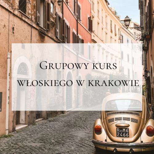 kurs włoskiego w Krakowie